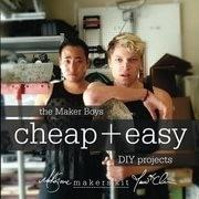 The Maker Boys Cheap + Easy DIY Projects