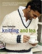 Knitting and Tea: 25 Classic Knits and the Teas That Inspired Them
