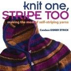 Knit One, Stripe Too: Making the Most of Self-striping Yarn
