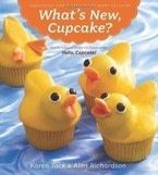 What&#x27;s New, Cupcake?: Ingeniously Simple Designs for Every Occasion