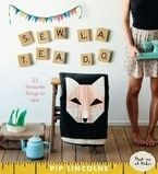 Sew La Tea Do: 25 Favourite Things to Sew