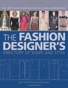 The Fashion Designer&#x27;s Directory of Shape and Style: Over 500 Mix-and-Match Elements for Creative Clothing Design