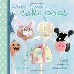 Bake Me I&#x27;m Yours...Cake Pops