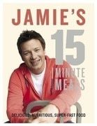 Jamie&#x27;s 15-Minute Meals