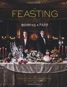Feasting With Bompas &amp; Parr