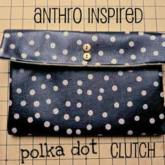 Anthro Inspired Polka Dot Clutch