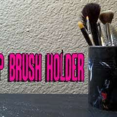 Diy Upcycled Makeup Brush Holder