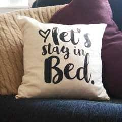 "Indigo Inspired ""Let's Stay In Bed"" Pillow Diy"
