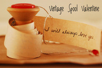 Vintage Spool Valentine