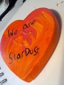 """We Are Stardust"" Heart Shaped Box"