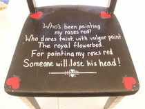"""Who&#x0027;s Been Painting My Roses Red?"" Art Class Chair"