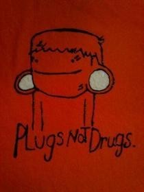 Plugs Not Drugs T Shirt