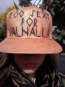 Too Sexy For Valhalla Hat