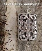 Silver Clay Workshop