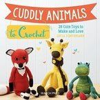 Cuddly Animals to Crochet