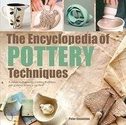 The Encyclopedia of Pottery Techniques