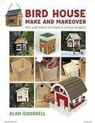 Bird House Make and Makeover