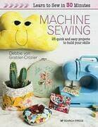 Learn to Sew in 30 Minutes: Machine Sewing