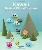 Kawaii Resin and Clay Workshop