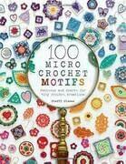 100 Micro Crochet Motifs