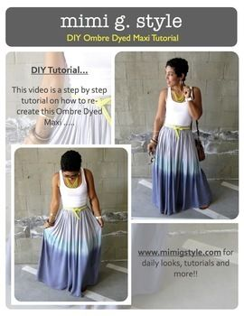 How To Ombre Dye A Maxi Skirt .  Free tutorial with pictures on how to sew a maxi skirt in under 40 minutes by dyeing and dyeing with skirt and dye. Inspired by ombre. How To posted by mimi.goodwin. Difficulty: Easy. Cost: Cheap. Steps: 1