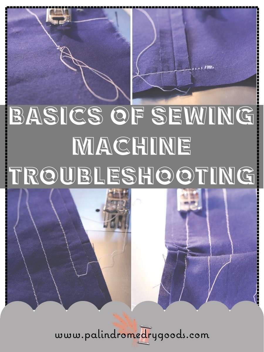 Basics Of Sewing Machine Troubleshooting · How To Sew