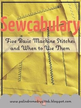 Learn five basic machine stitches and what they're good for.  .  Free tutorial with pictures on how to sew  in under 60 minutes by machine sewing with fabric, thread, and sewing machine. How To posted by Palindrome Dry Goods.  in the Sewing section Difficulty: Easy. Cost: No cost. Steps: 11