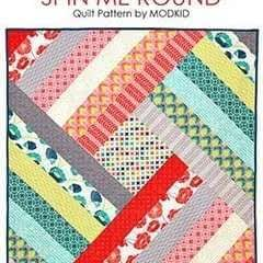Spin Me Round Quilt Pattern