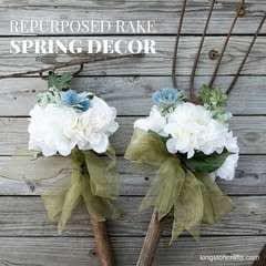 Repurposed Rake Spring Decor