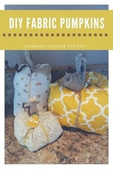 Fabric Pumpkins .  Free tutorial with pictures on how to decorate a pumpkin in under 120 minutes using twine, twine, and stick(s). Inspired by pumpkins. How To posted by Charlene Asay.  in the Home + DIY section Difficulty: Easy. Cost: Cheap. Steps: 2