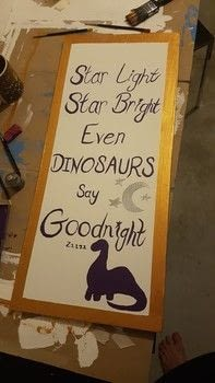 Dinosaur Nursery goonight plaque .  Make a plaque / sign in under 120 minutes by drawing and decorating with paintbrushes, spray varnish, and emulsion paint. Inspired by dinosaurs and acrylic paint. Creation posted by ThatGirlJenn88.  in the Art section Difficulty: Simple. Cost: Cheap.