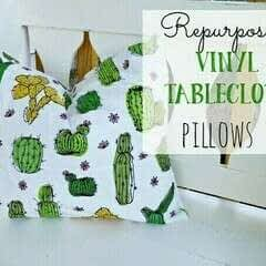 Repurposed Vinyl Tablecloth Pillows