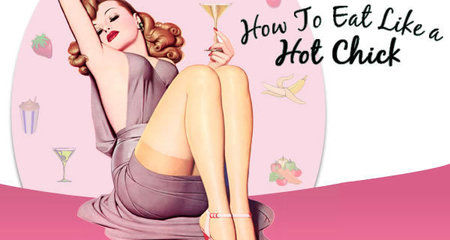 How To Eat Like A Hot Chick