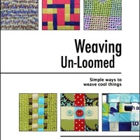 Weaving Un-loomed